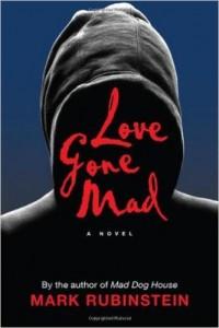 Love Gone Mad, by Mark Rubinstein