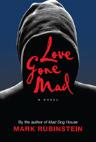 Love Gone Mad, by Mark Rubinstein